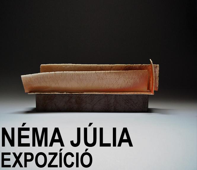 Néma Júlia: Expozíció
